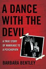 A Dance with the Devil : A True Story of Marriage to a Psychop (FREE 2DAY SHIP)