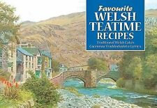 Welsh Teatime Recipes: Traditional Welsh Cakes (Favourite Recipes) A.R. Quinton
