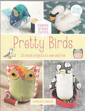Pretty Birds: 18 Simple Projects to Sew and Love by Virginia Lindsay - New Book
