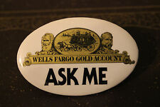 BUTTON PIN BADGE WELLS FARGO COMPANY 1980'S VINTAGE METAL COLLECTIBLE BANK NEW