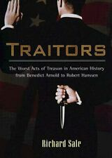 Traitors: The Worst Acts of Treason in American History from Benedict Arnold to