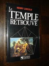 LE TEMPLE RETROUVE - Henry Licoln 1991 - Rennes-Le-Château