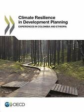 Climate Resilience in Development Planning : Experiences in Colombia and...