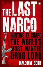 The Last Narco Malcolm Beith Penguin Books Paperback / softback 9780141048390