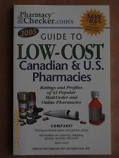 Pharmacychecker.com's 2005 Guide to Low-cost Canadian & U.S. Pharmacies