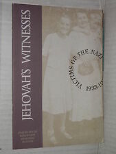 JEHOVAH S WITNESSES Victims of the Nazi Era 1933 1945 United States Holocaust