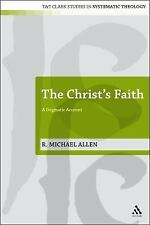 T&T Clark Studies in Systematic Theology: The Christ's Faith : A Dogmatic...