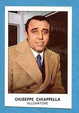 CALCIATORI 1975-76 Panini - Figurina-Sticker n. 414 - CHIAPPELLA -PERSONAGGI-Rec