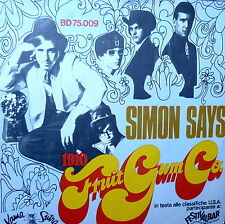 "7""PS  SIMON SAYS  ( IL BALLO DI SIMONE ) - 1910 FRUITGUM CO. ITALY  1968"