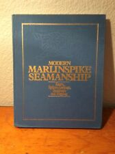 Modern Marlinspike Seamanship Knots, Splices, Cordage, Terminals and Rigging FS