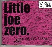 (CM240) Little Joe Zero, Just So You Know - 2004 CD