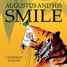 Augustus and His Smile by Catherine Rayner (Hardback, 2006) Book new