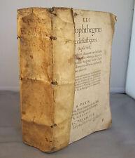 LES APOPHTHEGMES ECCLESIASTIQUES ou ABBREGE D'HISTOIRE.. / Claude DESPENCE 1578