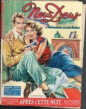 ▬►NOUS DEUX 343 de 1953  Roman Photo ..... Cover  La Joie Au Foyer ......