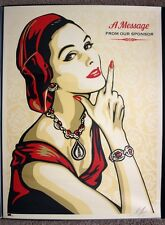 A Message From Our Sponsor print by Shepard Fairey signed and numbered