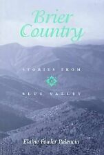 Brier Country: Stories from Blue Valley, , Palencia, Elaine Fowler, Good, 2000-0