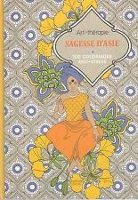 ART THERAPIE SAGESSE D'ASIE100 COLORIAGES ANTI-STRESS coloriage HACHETTE