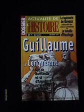 Actualité de l'histoire DOSSIER Guillaume le Conquérant Tapisserie de Bayeux