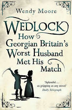 Wedlock by Wendy Moore, Book, New Paperback