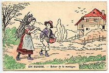 POSTCARD / CARTE POSTALE / ILLUSTRATEUR / EN SUISSE RETOUR DE LA MONTAGNE