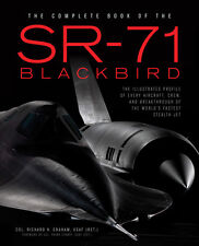 The Complete Book of the SR-71, personally autographed by author, Richard Graham