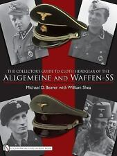 2009-02-28, The Collector's Guide to Cloth Headgear of the Allgemeine and Waffen