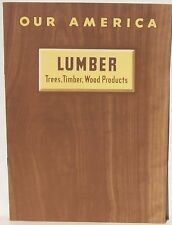 Lumber Trees, Timber Wood Products Our America Series from Coca Cola 1943