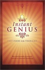 Instant Genius : Fast Food for Thought by Bathroom Readers' Institute Staff and