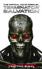 Terminator Salvation: From the Ashes (the Official Movie Prequel Novel) by...