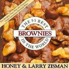 Fifty-Five Best Brownies in the World by Zisman, Larry, Zisman, Honey, Good Book
