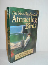 The New Handbook for Attracting Birds by Thomas P. McElroy, Jr. (1985, PBK)