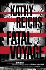 Fatal Voyage by Kathy Reichs (2001, Hardcover)