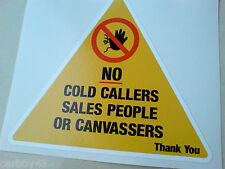 NO COLD CALLERS SALES PEOPLE OR CANVASSERS Sticker 1 off 100mm