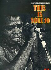 JAMES BROWN PRESENT this is soul 10 LYN COLLINX bobby byrd LEE AUSTIN EA. EX LP
