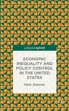 Economic Inequality and Policy Control in the United States