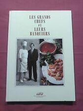 LES GRANDS CHEFS & LEURS BANQUIERS - E. DE MEURVILLE - ÉD. AFB