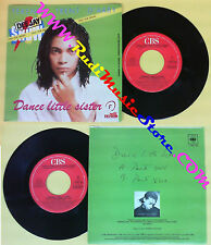 LP 45 7'' TERENCE TRENT D'ARBY Dance little sister 1988 italy CBS no cd mc dvd
