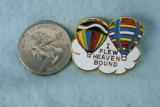 HOT AIR BALLOON PIN I FLEW HEAVEN BOUND