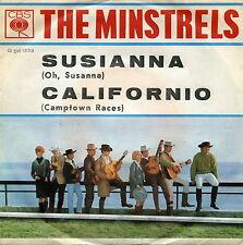 """THE MINSTRELS SUSIANNA CALIFORNIO EX EX 7"""" ITALY"""