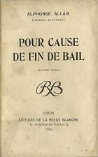 RARE EO 1899 LA REVUE BLANCHE + ALPHONSE ALLAIS : POUR CAUSE DE FIN DE BAIL