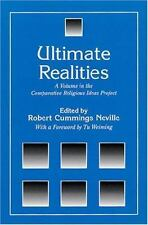Ultimate Realities: A Volume in the Comparative Religious Ideas Project (The Com
