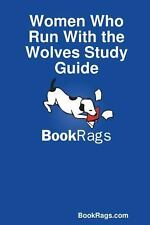 Women Who Run with the Wolves Study Guide by Bookrags.Com (2013, Paperback)