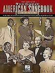The Great American Songbook : Music and Lyrics for 100 Standards from the...