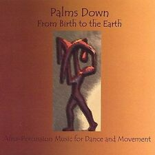 , From Birth to the Earth/Afro-Percussion Music for Dance and Movement, New
