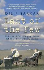 LAST OF THE FEW: 18 Battle of Britain Fighter Pilots Tell Their-ExLibrary