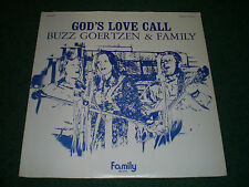 God's Love Call Buzz Goertzen & Family~RARE Private Christian Xian Yodeler