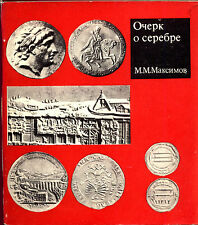 Essay on Gold Coins.M. Maksimov. 1974 .Russian Text.