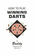 How to Play Winning Darts by Ralph Maus (2000, Paperback)