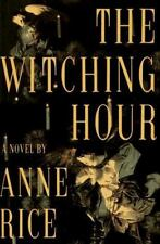 New Unsealed WITCHING HOUR [9780394587868] - Anne Rice (HARDCOVER)
