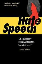 Hate Speech : The History of an American Controversy by Samuel Walker (1994,...
